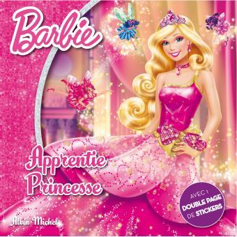 Barbie livre avec stickers barbie apprentie princesse collectif cartonn achat livre - Barbie apprentie princesse jeux ...