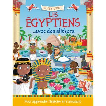 Je découvre les égyptiens avec des stickers