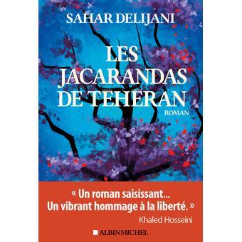 Les Jacarandas de Téhéran - Sahar Delijani