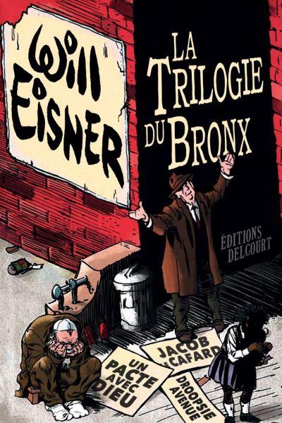 La Trilogie du Bronx - 9782413029069 - 23,99 €