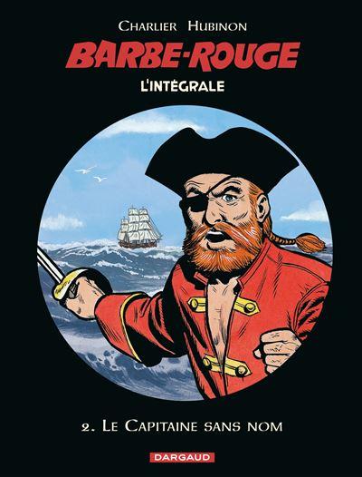 Barbe-Rouge - Intégrales - Le Capitaine sans nom (N)