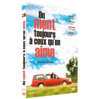 On ment toujours à ceux qu'on aime DVD