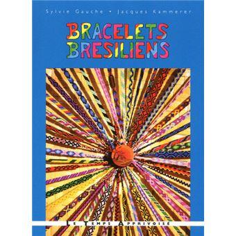 vente de sortie vraie qualité brillance des couleurs Bracelets brésiliens voyage au fil des couleurs - Sylvie ...
