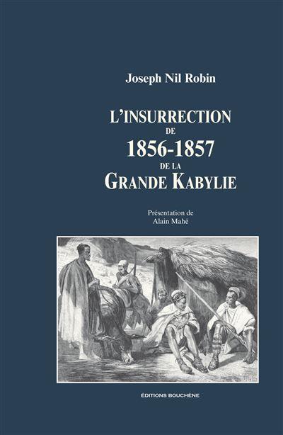L'insurrection de 1856-1857 de la Grande Kabylie