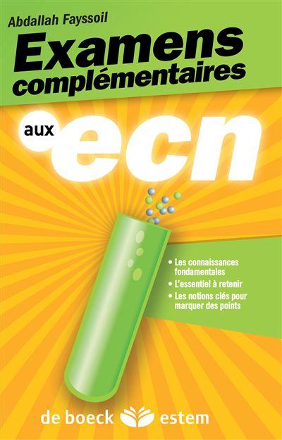 Les examens complémentaires aux ECN