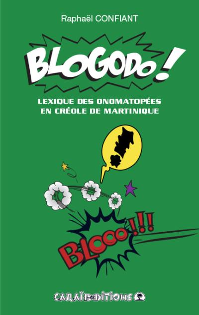 Blogodo ! Onomatopées de Martinique