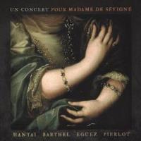 Un concert pour Madame de Sévigné