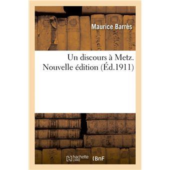 Un discours à Metz. Nouvelle édition