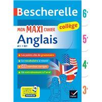 Bescherelle Mon maxi cahier d'anglais 6ème, 5ème, 4ème, 3ème Cycle 4