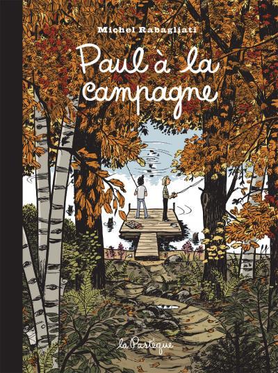 Paul a la campagne edition 15e anniversaire