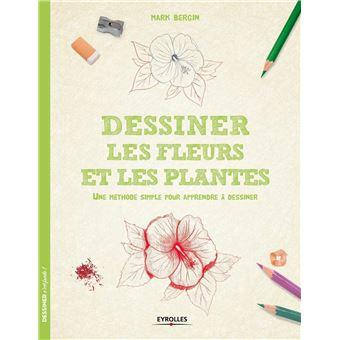 Dessiner Les Fleurs Et Les Plantes Une Methode Simple Pour Apprendre