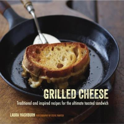 Grilled Cheese Laura Washburn