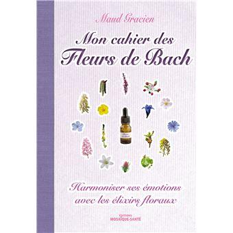 Mon cahier des fleurs de bach