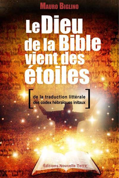 Le Dieu de la bible vient des étoiles