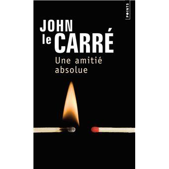 Une amitié absolue - John Le Carré