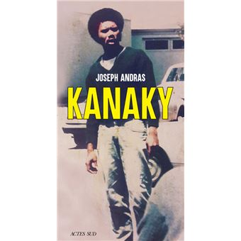 Kanaky sur les traces d'alphonse dianou