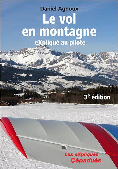 Le vol en montagne eXpliqué au pilote