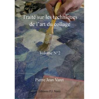 Traité sur les techniques de l\'art du collage - 2ème volume - ePub ...