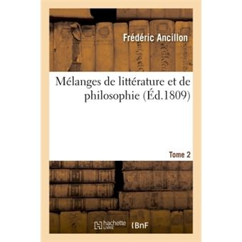 Melanges de litterature et de philosophie. tome 2