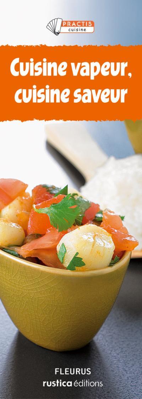 Cuisine vapeur, cuisine saveur