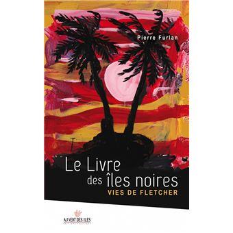 Le livre des îles noires
