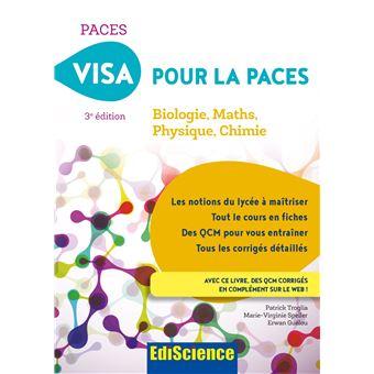Visa pour la PACES Biologie, Maths, Physique, Chimie