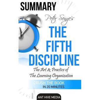peter senges the fifth discipline summary