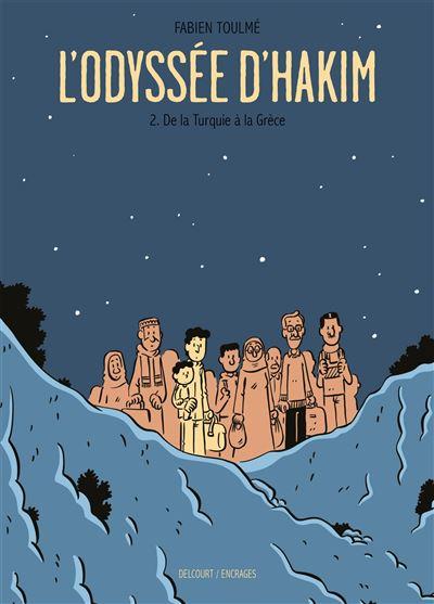 De la Turquie à la Grèce - tome 2 - L'Odyssée D'Hakim