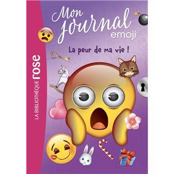 Emoji La Peur De Ma Vie Tome 2 Mon Journal