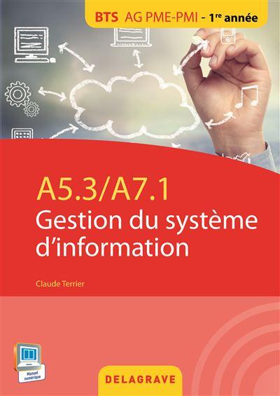 A5.3/A7.1 Gestion du système d'information, BTS AG PME-PMI 1re année