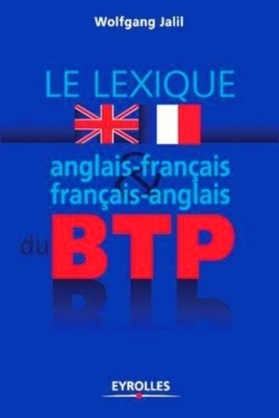 Lexique anglais-français / français-anglais du BTP