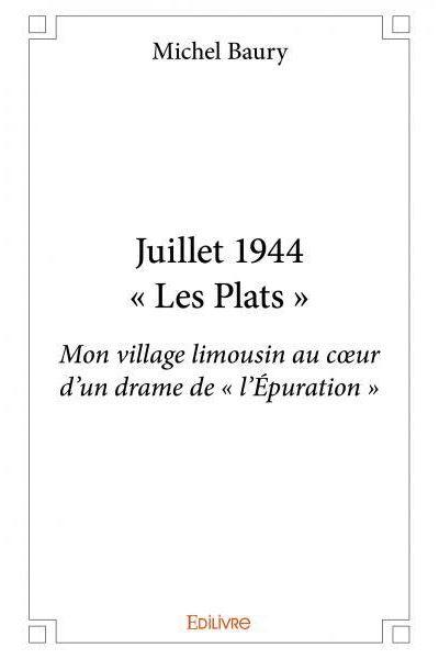 Juillet 1944, Les plats