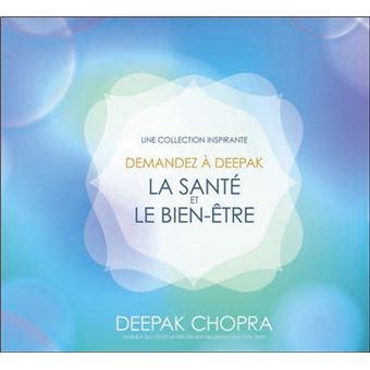 la sant et le bien tre textes lus deepak chopra livre tous les livres la fnac. Black Bedroom Furniture Sets. Home Design Ideas