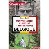 Surprenante, curieuse et mystérieuse Belgique