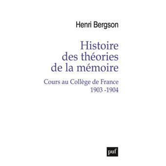 Histoire des theories de la memoire