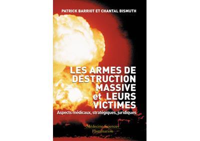 Les armes de destructions massives et leurs victimes