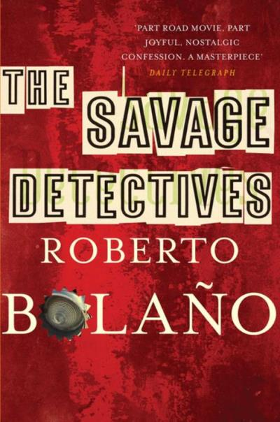 The Savage Detectives - 9780330525800 - 7,80 €