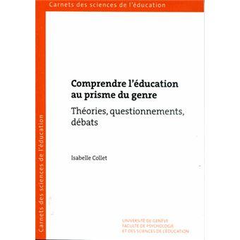 Comprendre l'education au prisme du genre theories questionn
