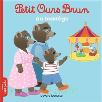 Petit Ours BrunPetit Ours Brun au manège