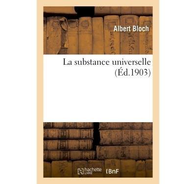 La substance universelle