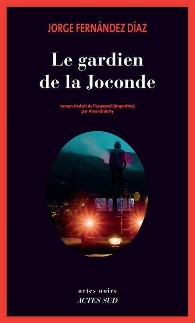 Le Gardien de La Joconde - 9782330104931 - 14,99 €
