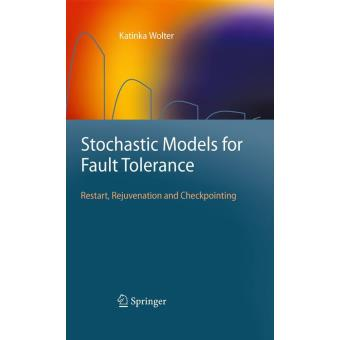 Stochastic models for fault tolerance