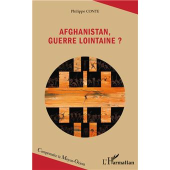 Afghanistan, guerre lointaine ? - Philippe Conte