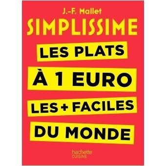 SimplissimeSimplissime - Les plats à 1 euro les + faciles du monde