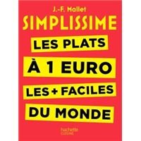 Simplissime - Les plats à 1 euro les + faciles du monde