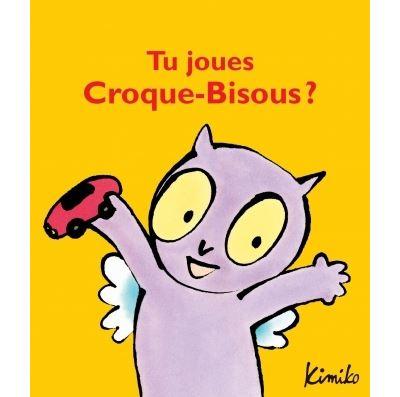 Tu joues Croque-Bisous ?