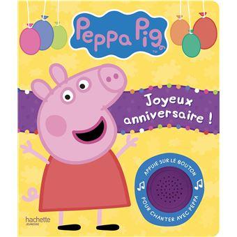 Peppa PigLivre-son Joyeux anniversaire !