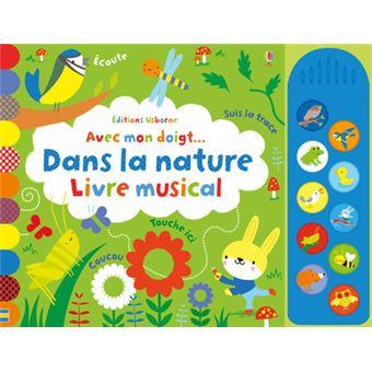 Avec Mon Doigt Dans La Nature Livre Musical