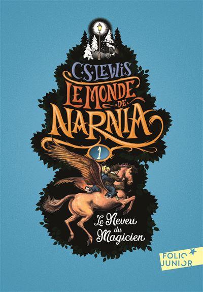 Le neveu du magicien - tome 1 - Le Monde De Narnia
