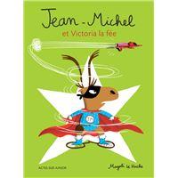 Jean-Michel et Victoria la fée